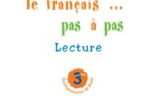 صورة Le français … pas à pas Lecture 3 ème année enseignement de base