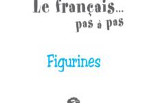 Photo of Figurines – Le français … pas à pas 3ème année de l'enseignement de base